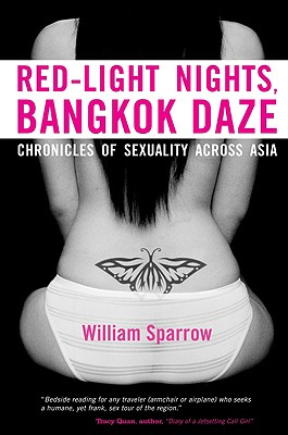 Red-Light Nights, Bangkok Daze: Chronicles of Sexuality Across Asia Cover Image