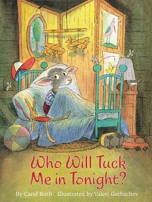 Who Will Tuck Me in Tonight? Cover