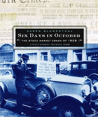 Six Days in October: The Stock Market Crash of 1929; A Wall Street Journal Book for Children Cover Image