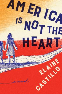 America Is Not the Heart Cover Image