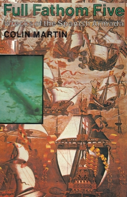 Full Fathom Five Wrecks of the Spanish Armada cover