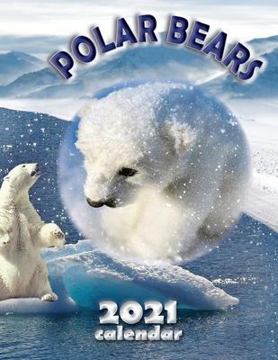Polar Bears 2021 Calendar Cover Image