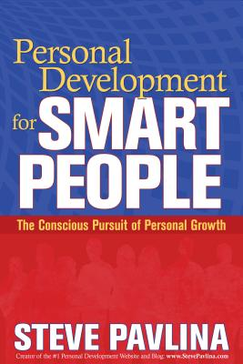 Personal Development for Smart People: The Conscious Pursuit of Personal Growth Cover Image