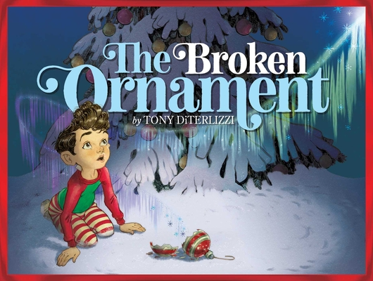 The Broken Ornament by Tony Diterlizzi