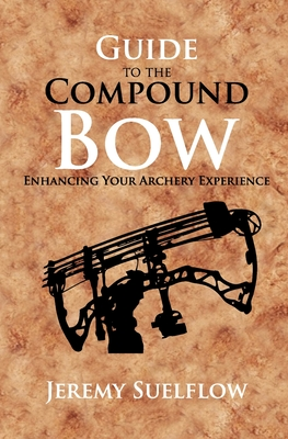 Guide to the Compound Bow: Enhancing Your Archery Experience Cover Image