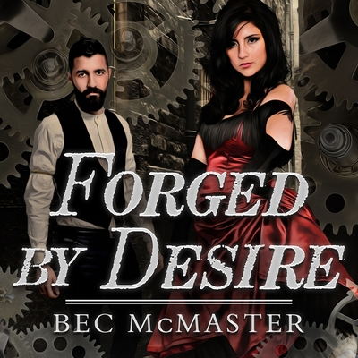 Cover for Forged by Desire (London Steampunk #4)