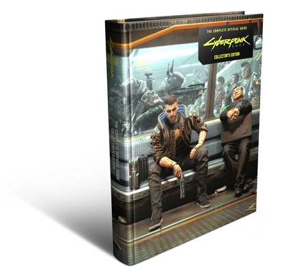 Cyberpunk 2077 : The Complete Official Guide-Collector's Edition Cover Image