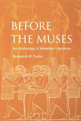 Before the Muses: An Anthology of Akkadian Literature Cover Image
