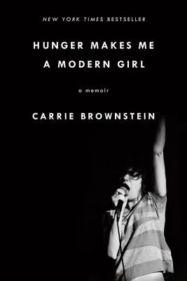 Hunger Makes Me a Modern Girl: A Memoir Cover Image