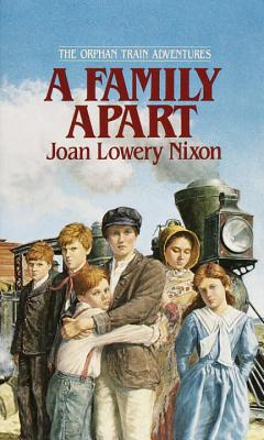 A Family Apart (Orphan Train Adventures) Cover Image