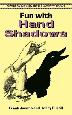 Fun with Hand Shadows (Dover Children's Activity Books) Cover Image
