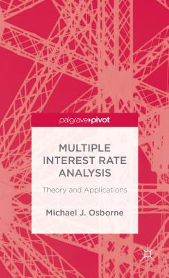 Multiple Interest Rate Analysis: Theory and Applications (Palgrave Pivot) Cover Image