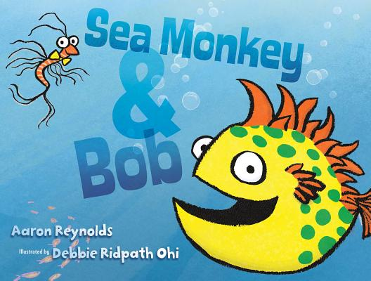 Cover for Sea Monkey & Bob