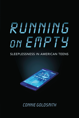Running on Empty: Sleeplessness in American Teens Cover Image