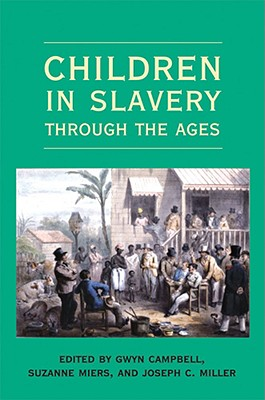 Children in Slavery through the Ages Cover Image
