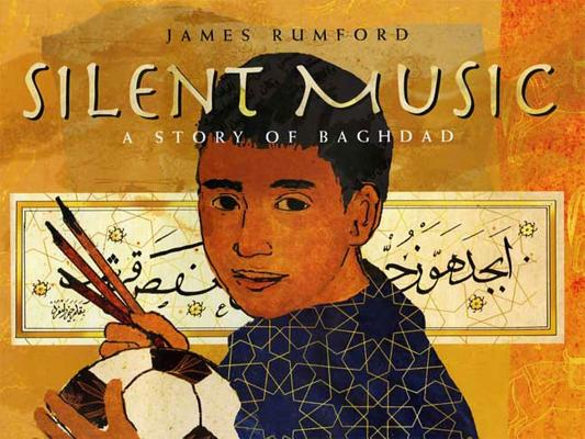 Silent Music: A Story of Bagdad Cover Image