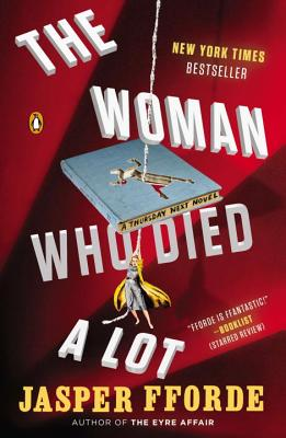 The Woman Who Died a Lot: A Thursday Next Novel Cover Image