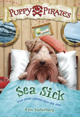 Puppy Pirates #4: Sea Sick Cover Image