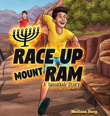 Race Up Mount Ram: A Hanukkah Story Cover Image