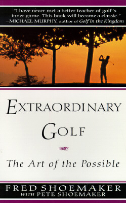 Extraordinary Golf: the Art of the Possible Cover Image