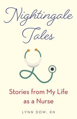 Nightingale Tales: Stories from My Life as a Nurse Cover Image