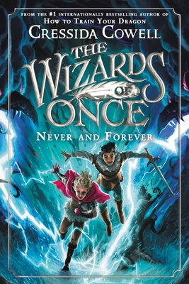 The Wizards of Once: Never and Forever Cover Image