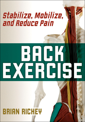 Back Exercise: Stabilize, Mobilize, and Reduce Pain Cover Image