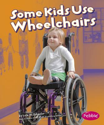 Some Kids Use Wheelchairs: Revised Edition (Pebble Books: Understanding Differences) Cover Image