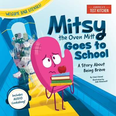 Mitsy the Oven Mitt Goes to School: A Story About Being Brave Cover Image