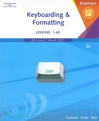 Keyboarding & Formatting Essentials: Lessons 1-60 [With CDROM] Cover Image
