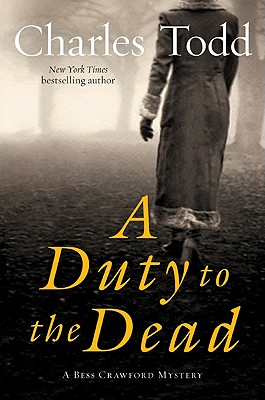 A Duty to the Dead: A Bess Crawford Mystery Cover Image