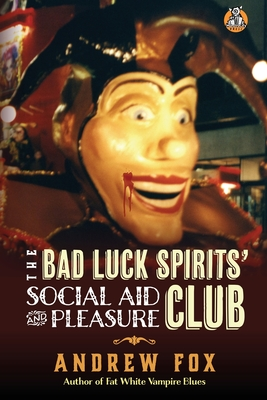 The Bad Luck Spirits' Social Aid and Pleasure Club Cover Image