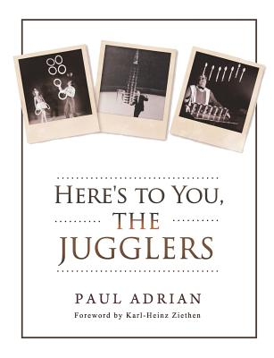 Here's to You, The Jugglers Cover Image