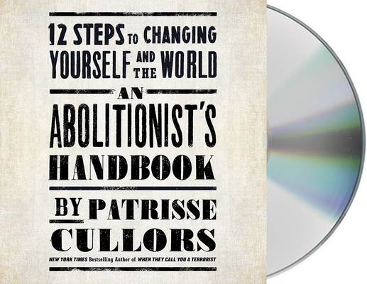 An Abolitionist's Handbook: 12 Steps to Changing Yourself and the World Cover Image