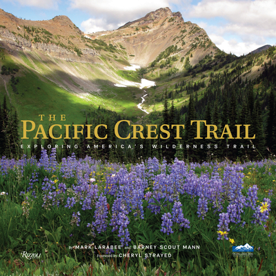 The Pacific Crest Trail: Exploring America's Wilderness Trail Cover Image
