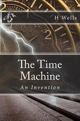 The Time Machine: An Invention Cover Image
