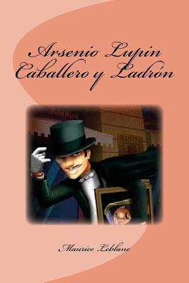 Arsenio Lupin Caballero y Ladrón Cover Image