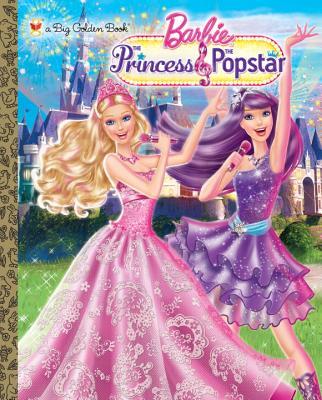 Princess and the Popstar Big Golden Book (Barbie) Cover