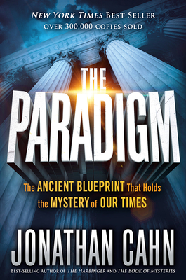 The paradigm the ancient blueprint that holds the mystery of our the paradigm hardcover malvernweather Images