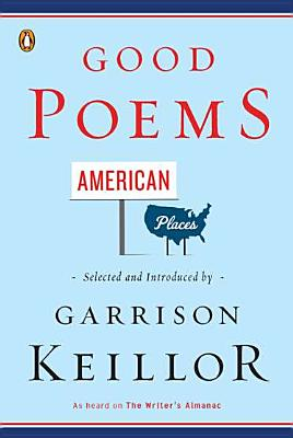 Good Poems, American Places Cover Image