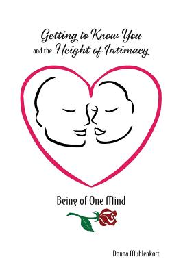 Getting to Know You and the Height of Intimacy Cover Image