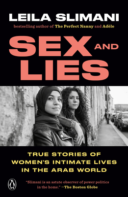 Sex and Lies: True Stories of Women's Intimate Lives in the Arab World Cover Image