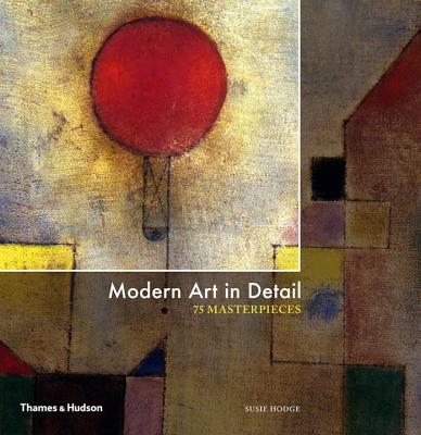 Modern Art in Detail: 75 Masterpieces Cover Image