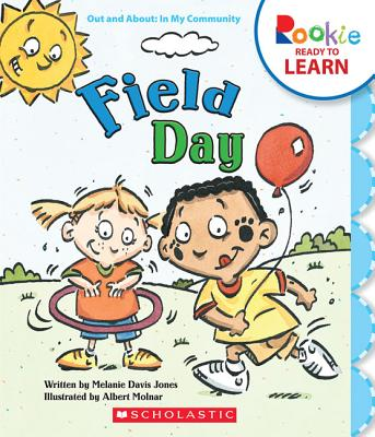 Field Day (Rookie Ready to Learn: Out and About: In My Community) (Library Edition) Cover Image