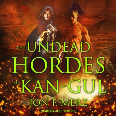 Cover for The Undead Hordes of Kan-Gul Lib/E