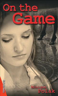 On the Game (Lorimer SideStreets) Cover Image