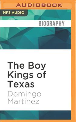 The Boy Kings of Texas: A Memoir Cover Image
