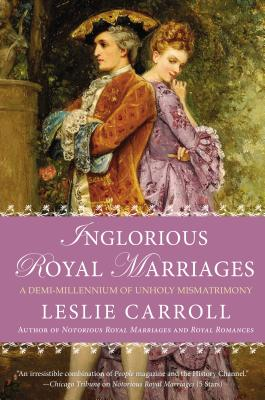 Inglorious Royal Marriages Cover