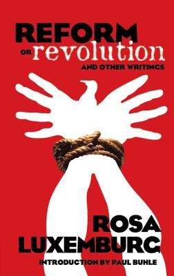 Reform or Revolution and Other Writings (Dover Books on History) Cover Image