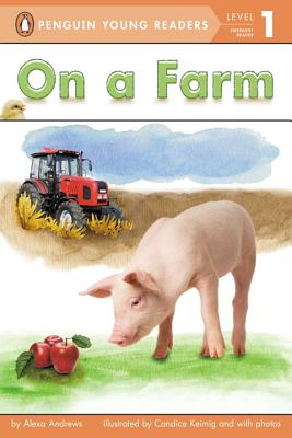 On a Farm (Penguin Young Readers, Level 1) Cover Image